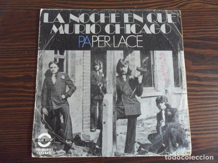 PAPER LACE - LA NOCHE EN QUE MURIO CHICAGO - BUS STOP - 1974 (Música - Discos - Singles Vinilo - Pop - Rock - Extranjero de los 70)