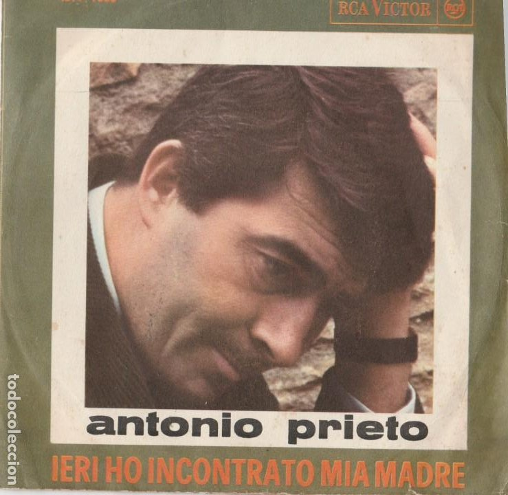 45 GIRI ANTONIO PRIETO IERI HO INCONTRTO MIA MADRE RCA VICTOR SANREMO 64 EL MESMITO ITALY (Música - Discos de Vinilo - Maxi Singles - Otros Festivales de la Canción)