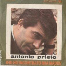 Discos de vinilo: 45 GIRI ANTONIO PRIETO IERI HO INCONTRTO MIA MADRE RCA VICTOR SANREMO 64 EL MESMITO ITALY. Lote 221478337