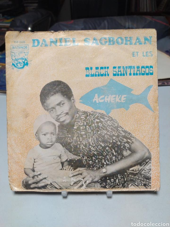 DANIEL SAGBOHAN ET LES BLACK SANTIAGOS - ACHEKE. SINGLE ORIGINAL COSTA DE MARFIL - AFRO-LATIN (Música - Discos - Singles Vinilo - Funk, Soul y Black Music)