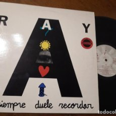 Discos de vinilo: RAY - NO SIEMPRE DUELE RECORDAR - MAXI- ESPAÑA 1993. Lote 221489540