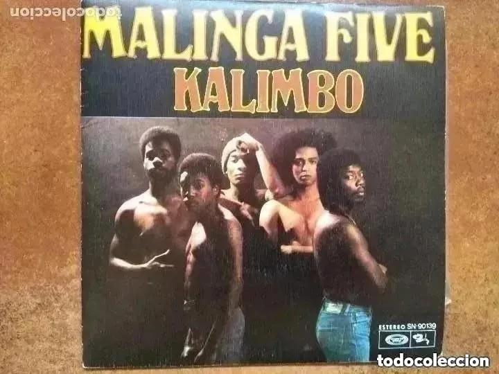 MALINGA FIVE - KALIMBO (SG) 1976 (Música - Discos - Singles Vinilo - Disco y Dance)