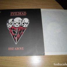 Discos de vinilo: EVILDEAD- RISE ABOVE. Lote 221506487