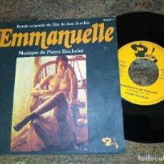 Discos de vinilo: EMMANUELLE / BANDA SONORA ( SYLVIE FRISTEL ) / SINGLE 45 RPM / BARCLAY SEXI NUDE. Lote 221512065