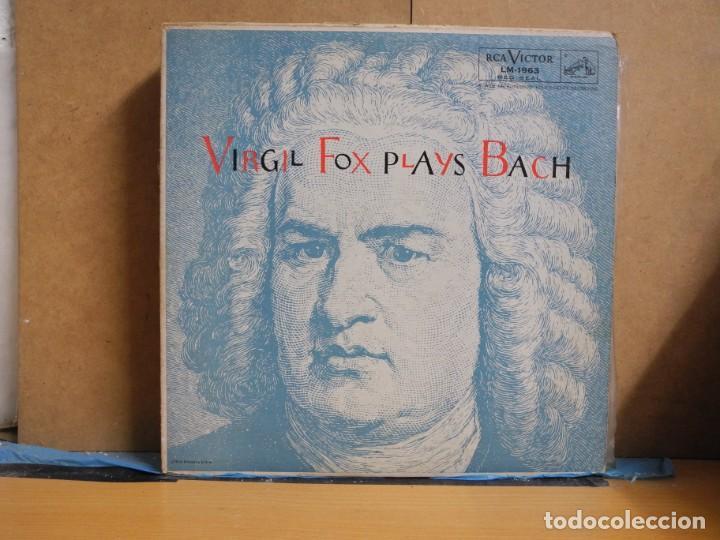 BACH - VIRGIL FOX PLAYS BACH - RCA VICTOR RED SEAL LM-1963 - 1956 - EDICIÓN USA (Música - Discos - LP Vinilo - Clásica, Ópera, Zarzuela y Marchas)