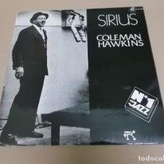 Discos de vinilo: COLEMAN HAWKINS (LP) SIRIUS AÑO 1974-1981. Lote 221514283