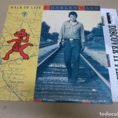 Discos de vinilo: CHARLES MANN (LP) WALK OF LIFE AÑO 1989 – HOJA SELLO DISCOGRAFICO. Lote 221514585