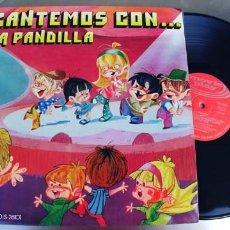 Discos de vinilo: LA PANDILLA-LP CANTEMOS CON LA PANDILLA. Lote 221517725