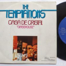 Discos de vinilo: THE TEMPTATIONS - 45 SPAIN PS - MINT * CASA DE CRISTAL ( GLASSHOUSE ) * TAMLA MOTOWN. Lote 221521231