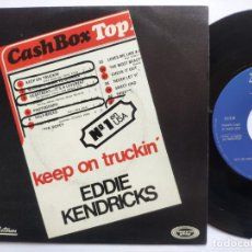 Discos de vinilo: EDDIE KENDRICKS - 45 SPAIN PS - EX * KEEP ON TRUCKIN' * TAMLA MOTOWN. Lote 221521673