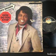 Discos de vinilo: JAMES BROWN ?– HOW DO YOU STOP / GOLIATH. Lote 221522536