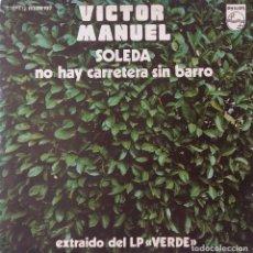 Discos de vinilo: VICTOR MANUEL. SOLEDA. SINGLE ESPAÑA. Lote 221525421
