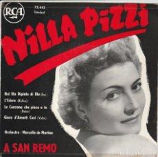 Discos de vinilo: EP NILLA PIZZI A SANREMO VOLARE L'EDERA LA CANZONE CHE PIACE A TE GIURO D'AMARTI RCA 75.443 FRANCE. Lote 221530447