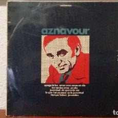 Discos de vinilo: *** CHARLE AZNAVOUR - AZNAVOUR CANTA EN ESPAÑOL - LP AÑO 1969 - LEER DESCRIPCIÓN. Lote 221532632