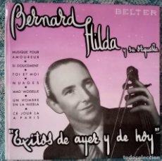 Discos de vinilo: SINGLE BERNARD HILDA Y SU ORQUESTA - VOLUMEN I - ¡UNICO ENVIO A FINAL DE MES!. Lote 221532896