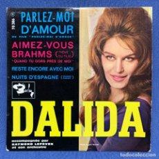 Discos de vinilo: SINGLE DALIDA - PARLEZ - MOI D' AMOR - FRANCIA - AÑO 1961. Lote 221533190