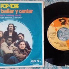 Discos de vinilo: SINGLE POP TOPS - SHE'S COMING BACK - ¡UNICO ENVIO A FINAL DE MES!. Lote 221534191