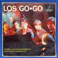 Discos de vinilo: SINGLE LOS GO GO - CAMBIA DE PROCEDIMIENTO - ESPAÑA - AÑO 1967 - SINGLE EXCELENTES CONDICIONES. Lote 221535150
