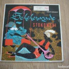 Discos de vinilo: SCHEHERAZADE RIMSKY KORSAKOFF MANOUG PARIKIAN STOKOWSKY. Lote 221548338