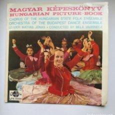 Discos de vinilo: MAGYAR KEPESKONYV. CHORUS OF THE HUNGARIAN STATE FOLK ENSEMBLE. ORCHESTRA BUDAPEST. TDKLP. Lote 221550477