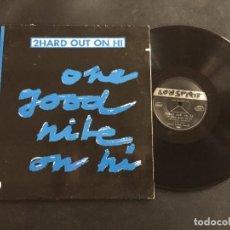"Discos de vinilo: 2HARD OUT ON HI ONE GOOD NITE ON HI - EXTENDED 12"" GERMANY. Lote 221550763"