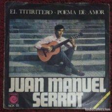 Discos de vinilo: JOAN MANUEL SERRAT (EL TITIRITERO / POEMA DE AMOR) SINGLE 1968. Lote 221558186
