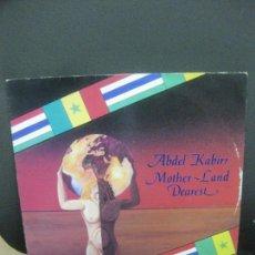 Discos de vinilo: ABDEL KABIRR. MOTHER-LAND DEARES. LP TAUMENI RECORDS 1984. Lote 221558736