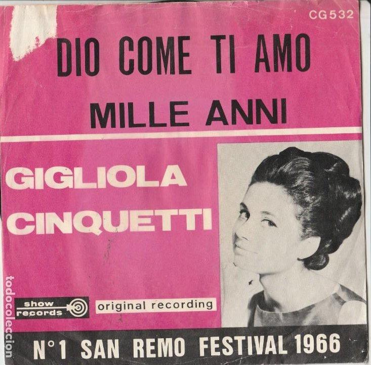 GIGLIOLA CINQUETTI 45 GIRI DIO, COME TI AMO MODUGNO MILLE ANNI SHOW RECORD COVER SCIUPAT A (Música - Discos - Singles Vinilo - Otros Festivales de la Canción)
