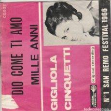 Discos de vinilo: GIGLIOLA CINQUETTI 45 GIRI DIO, COME TI AMO MODUGNO MILLE ANNI SHOW RECORD COVER SCIUPAT A. Lote 221560183