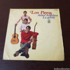 Discos de vinilo: LOS PAYOS - ADIOS ANGELINA - LA GORDA .... Lote 221572198