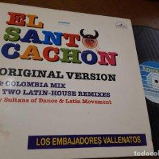 Discos de vinilo: LOS EMBAJADORES VALLENATOS – EL SANTO CACHON- DEE-JAY RECORDS – 04.3665-MAXI-ESPAÑA-1995-. Lote 221575462