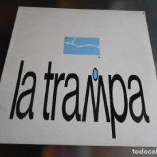 Discos de vinilo: LA TRAMPA - TIERRA DE FUEGO -, LP, NO TE RINDAS + 9, AÑO 1989. Lote 221575852