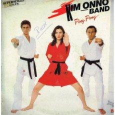 Discos de vinilo: KIM ONNO BAND - PING PONG / I'LL GO CRAZY - MAXI SINGLE 1983. Lote 221576590