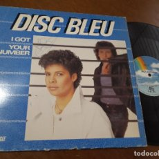 Discos de vinilo: DISC BLEU - I GOT / YOUR NUMBER - MAXI-ESPAÑA-1984-. Lote 221584142
