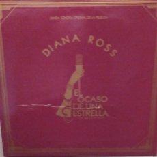 Discos de vinilo: DIANA ROSS: EL OCASO DE UNA ESTRELLA BANDA SONORA PORTADA ABIERTA CON LIBRETO. Lote 221585377