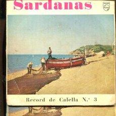 Discos de vinilo: SARDANES . ROCORD DE CALELLA. 3 DISCOS. PHILIPS 1962. Lote 221585703