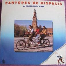 Discos de vinilo: LP SEVILLANAS - CANTORES DE HISPALIS - A NUESTRO AIRE (SPAIN, HISPAVOX 1982). Lote 221589580