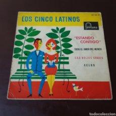 Discos de vinilo: LOS CINCO LATINOS - ESTANDO CONTIGO .... Lote 221589663