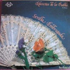 Discos de vinilo: LP SEVILLANAS - RIBEREÑOS DE LA PUEBLA - SEVILLA EMBRUJADA (SPAIN, COLISEUM 1988). Lote 221590173
