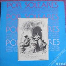 Discos de vinilo: LP - POR SOLEARES - VARIOS (VER FOTO ADJUNTA) (SPAIN, HISPAVOX 1986). Lote 221591557