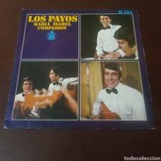Discos de vinilo: LOS PAYOS - MARIA ISABEL - COMPASIÓN. Lote 221602600