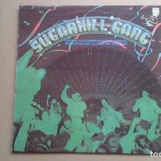 Discos de vinilo: SUGARHILL GANG RAPPER´S DELIGHT MAXI SINGLE 1980 VERSION LARGA EDICION ESPAÑOLA. Lote 221604176