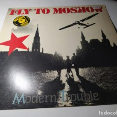 Discos de vinilo: MAXI - MODERN TROUBLE ?– FLY TO MOSCOW - B-20.1350 ( VG+ / VG+) SPAIN 1987. Lote 221607108