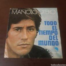 Discos de vinilo: MANOLO OTERO 1974 TODO EL TIEMPO DEL MUNDO. Lote 221610268