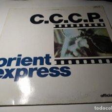 Discos de vinilo: MAXI - C.C.C.P. ?– ORIENT EXPRESS - 611 672 ( VG+ / VG+) GERMANY 1988. Lote 221610610