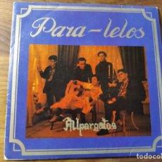 Discos de vinilo: PARA-LELOS - ALPARGATAS ********** RARO SINGLE SKA PUNK DRO PROMO 1987. Lote 221621658