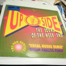 Discos de vinilo: MAXI SINGLE UP SIDE. THE SOUND OF THE WEEK END. BOX RECORDS 1992 SPAIN (PROBADO, BIEN, SEMINUEVO). Lote 221632163