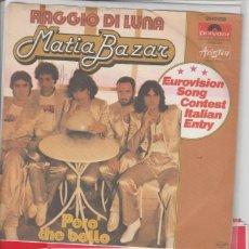 Discos de vinilo: 45 GIRI MATIA BAZAR RAGGIO DI LUNA EUROVISION SONG CONTEST ITALIAN ENTRY + INFO INTERNATIONAL. Lote 221632710