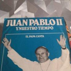 Discos de vinilo: SINGLE. JUAN PABLO II. Lote 221633743