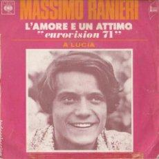 Discos de vinilo: 45 GIRI MASSIMO RANIERI L'AMORE E' UN 'ATTIMO A LUCIA EUROVISION 71 SCOTSCH AU TOUR CBS FRANCE. Lote 221634201
